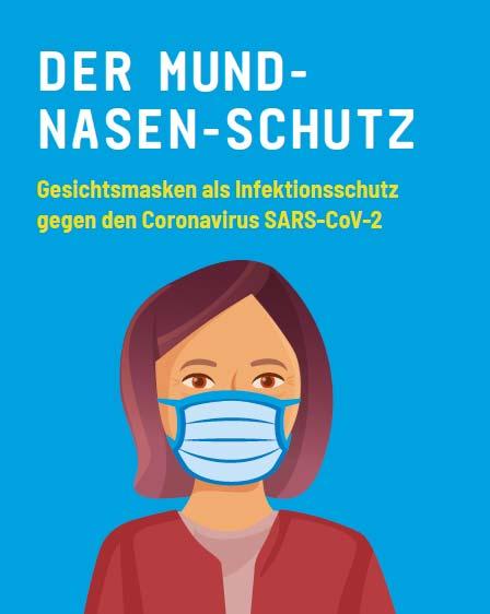 Der Mund-Nasen-Schutz – Gesichtsmasken als Infektionsschutz gegen das Coronavirus